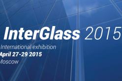 Международная выставка  «InterGlass 2015» 27 – 29 апреля 2015 года